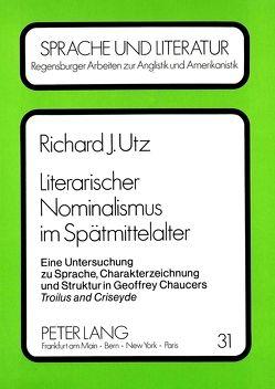 Literarischer Nominalismus im Spätmittelalter von Utz,  Richard J.