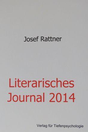 Literarisches Journal 2014 von Rattner,  Josef