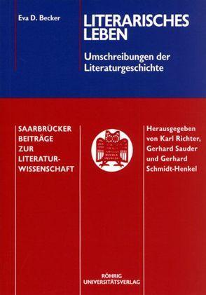 Literarisches Leben – Umschreibungen der Literaturgeschichte von Becker,  Eva D