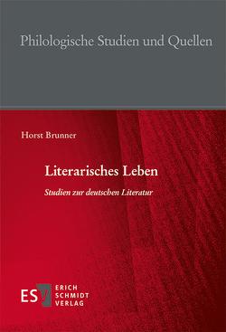 Literarisches Leben von Brunner,  Horst