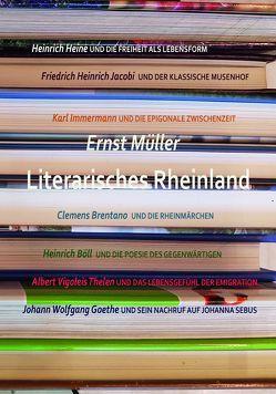 Literarisches Rheinland von Goedden,  Walter, Müller,  Ernst