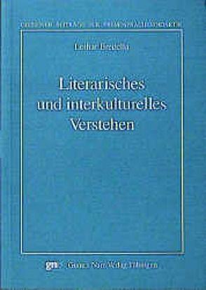 Literarisches und interkulturelles Verstehen von Bredella,  Lothar