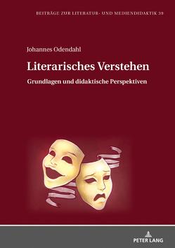 Literarisches Verstehen von Odendahl,  Johannes