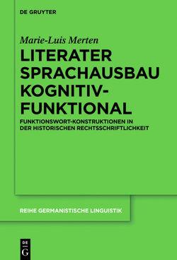 Literater Sprachausbau kognitiv-funktional von Merten,  Marie-Luis