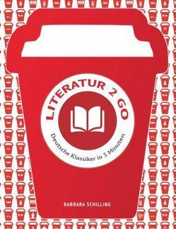 Literatur 2 go von Schilling,  Barbara