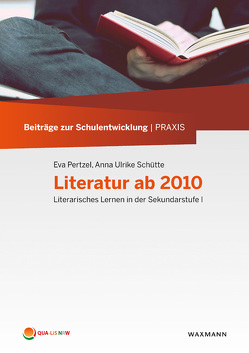 Literatur ab 2010 von Pertzel,  Eva, Schütte,  Anna Ulrike