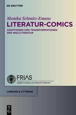 Literatur-Comics von Bachmann,  Christian A., Schmitz-Emans,  Monika