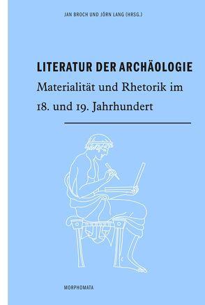 Literatur der Archäologie von Broch,  Jan, Lang,  Jörn