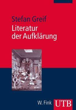 Literatur der Aufklärung von Greif,  Stefan