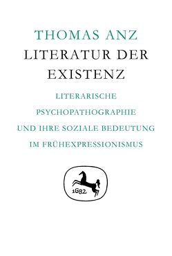 Literatur der Existenz von Anz,  Thomas