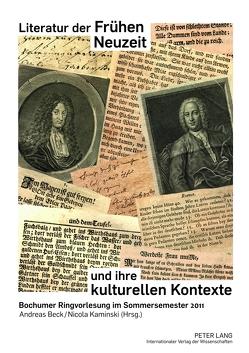 Literatur der Frühen Neuzeit und ihre kulturellen Kontexte von Beck,  Andreas, Kaminski,  Nicola