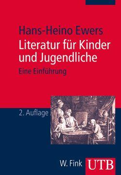 Literatur für Kinder und Jugendliche von Ewers,  Hans-Heino