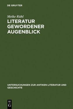 Literatur gewordener Augenblick von Rühl,  Meike