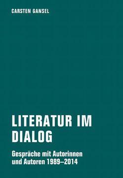 Literatur im Dialog von Ächter,  Norman, Gansel,  Carsten