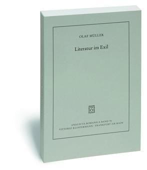 Literatur im Exil von Müller,  Olaf