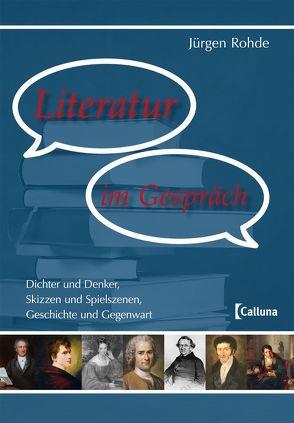 Literatur im Gespräch von Rohde,  Jürgen