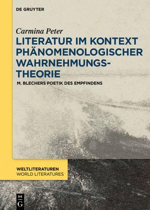 Literatur im Kontext phänomenologischer Wahrnehmungstheorie von Peter,  Carmina