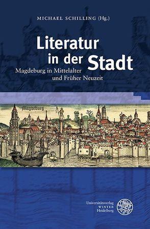 Literatur in der Stadt von Schilling,  Michael