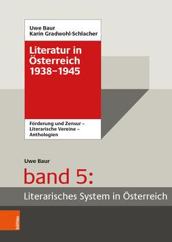 Literatur in Österreich 1938-1945 von Baur,  Uwe