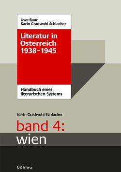 Literatur in Österreich 1938-1945 von Gradwohl-Schlacher,  Karin