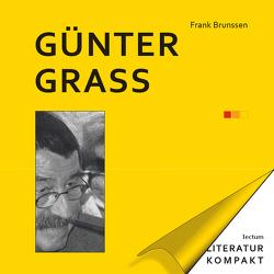 Literatur kompakt: Günter Grass von Brunssen,  Frank, Grimm,  Gunter E.