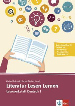 Literatur Lesen Lernen von Dobstadt,  Michael, Riedner,  Renate
