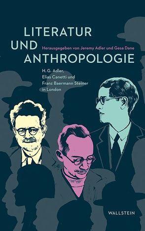 Literatur und Anthropologie von Adler,  Jeremy, Dane,  Gesa