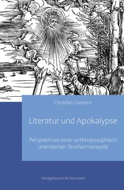 Literatur und Apokalypse von Clement,  Christian