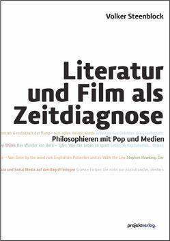 Literatur und Film als Zeitdiagnose von Steenblock,  Volker