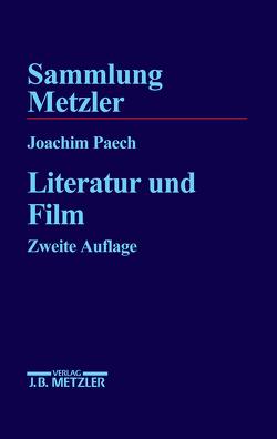 Literatur und Film von Paech,  Joachim