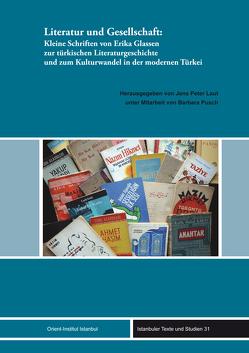 Literatur und Gesellschaft von Glassen,  Erika, Laut,  Jens Peter, Pusch,  Barbara