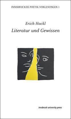 Literatur und Gewissen von Hackl,  Erich