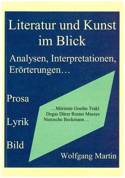 Literatur und Kunst im Blick von Martin,  Wolfgang