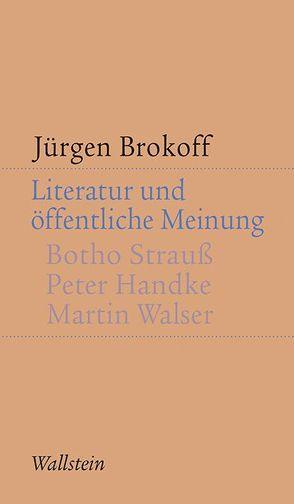 Literatur und öffentliche Meinung von Brokoff,  Jürgen