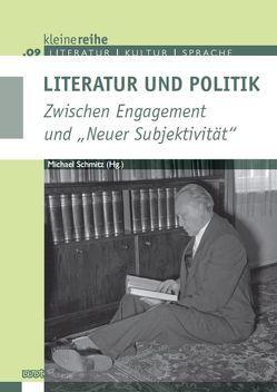 Literatur und Politik von Schmitz,  Michael