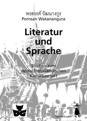 Literatur und Sprache von Watanangura,  Pornsarn