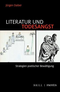 Literatur und Todesangst von Daiber,  Jürgen