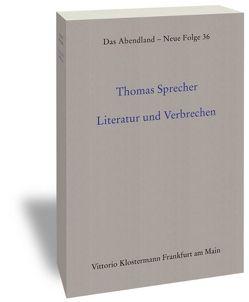 Literatur und Verbrechen von Sprecher,  Thomas