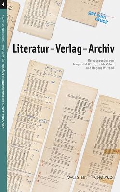 Literatur – Verlag – Archiv von Weber,  Ulrich, Wieland,  Magnus, Wirtz,  Irmgard M.