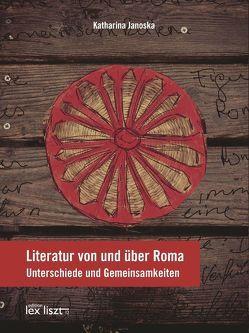 Literatur von und über Roma von Janoska,  Katharina