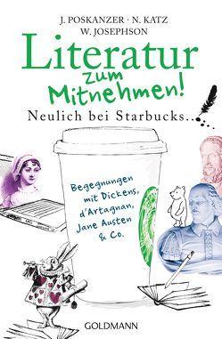 Literatur zum Mitnehmen! von Bliss,  Harry, Josephson,  Wilson, Katz,  Nora, Poskanzer,  Jill, Rawlinson,  Regina