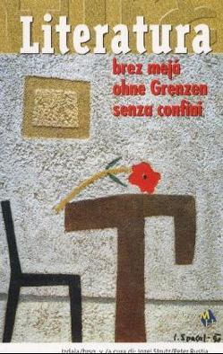 Literatura brez meja /Ohne Grenzen /Senza confini von Rustja,  Peter, Strutz,  Josef