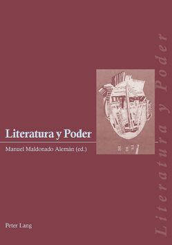 Literatura y Poder von Maldonado Alemán,  Manuel