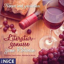 Literaturgenüsse zum Rotwein. von Hagena,  Katharina, u.a.