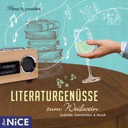 Literaturgenüsse zum Weißwein von Kaminski,  Stefan, Missler,  Robert, Nüsse,  Barbara