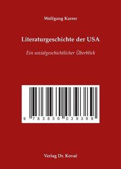Literaturgeschichte der USA von Karrer,  Wolfgang