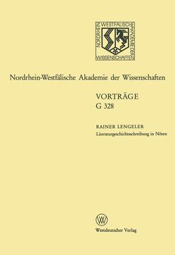 Literaturgeschichtsschreibung in Nöten. Überlegungen zur Geschichte der englischen Literatur des 20. Jahrhunderts von Lengeler,  Rainer
