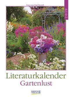 Literaturkalender Gartenlust 2019 von Borstell,  Ursel, Korsch Verlag