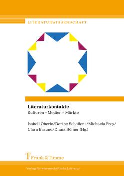 Literaturkontakte von Braune,  Clara, Frey,  Michaela, Oberle,  Isabell, Römer,  Diana, Schellens,  Dorine