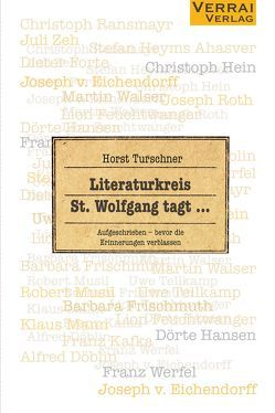Literaturkreis St. Wolfgang tagt … von Turschner,  Horst